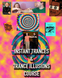 Instant Trances and Trance Illusions