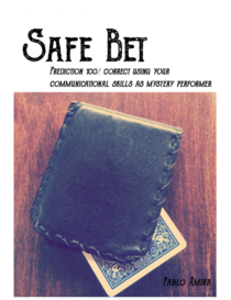 Safe Bet by Pablo Amira