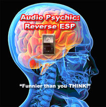 Audio Psychic - Reverse ESP (Download)