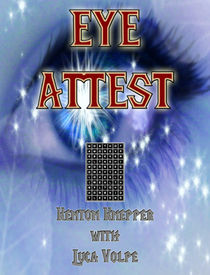 Eye Attest (Download) Kenton Knepper/Luca Volpe