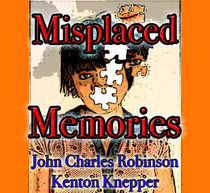 Misplaced Memories (PDF Download) JCR and Kenton