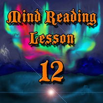Mind Reading Lesson 12 (PDF Download)