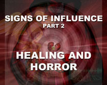 SOI 2: Signs of Influence 2 - Healing & Horror