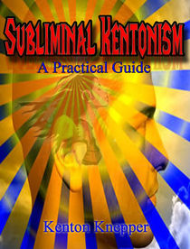 Kentonism 2: Subliminal Kentonism (Download PDF and MP3)