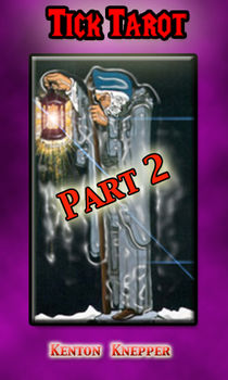 Tick Tarot Part 2