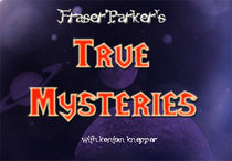 True Mysteries - Fraser Parker (Download)
