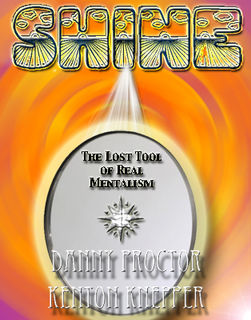 SHINE: Lost Tool Of Mentalism Tool (PDF Download)
