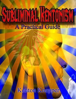 Subliminal Kentonism (Download PDF and MP3)